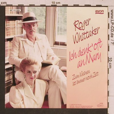 Whittaker,Roger: Ich denk oft an Mary, Avon(INT 111.589), D, 1985 - 7inch - T4604 - 2,50 Euro