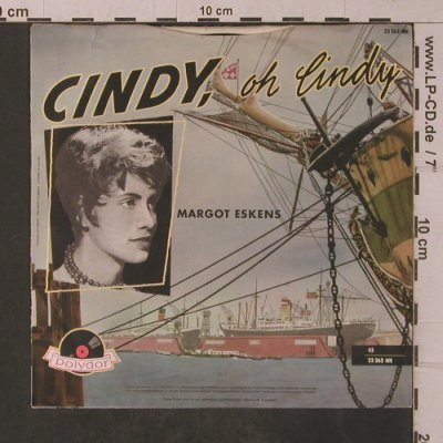 Eskens,Margot: Cindy, oh Cindy/In dem kleinen Cafe, Polydor(23 363 NH), D,  - 7inch - T4851 - 3,00 Euro
