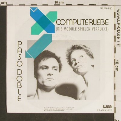 Paso Doble: Computerliebe, WEA(249 234-7), D, 1984 - 7inch - T557 - 2,50 Euro