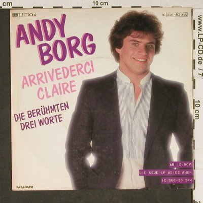 Borg,Andy: Arrividerci Claire, Papagayo(006-53 936), D, 1982 - 7inch - T843 - 1,50 Euro