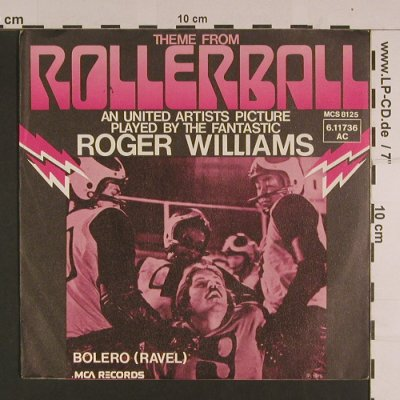 Rollerball: Theme From by Roger Williams, MCA(6.11736 AC), D, stoc, 1975 - 7inch - S7634 - 3,00 Euro