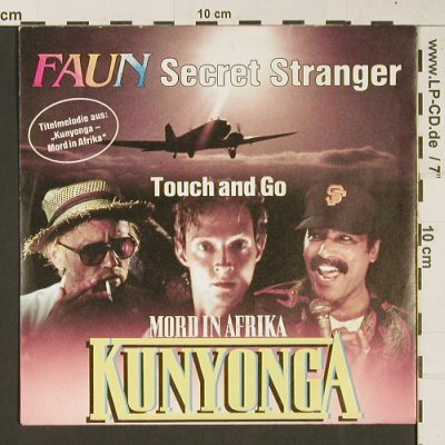Kunyonga - Mord in Afrika: Secret Stranger/Touch and go, Faun, Teldec(6.14753 AC), D, 1986 - 7inch - S9432 - 2,00 Euro