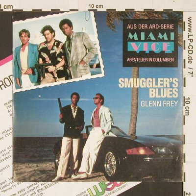 Miami Vice - Frey,Glenn: Smuggler's Blues/You belong to t.Ci, MCA(258 412-7), D, 1985 - 7inch - S9472 - 4,00 Euro