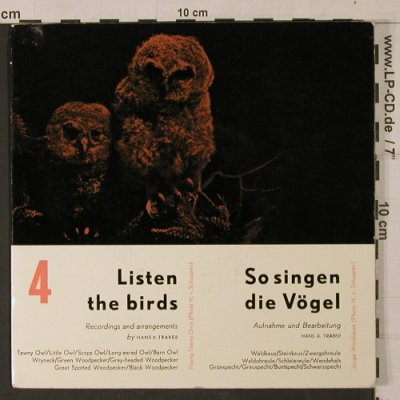 Listen The Birds  4: So singen die Vögel, H.A.Traber, EPHT 9(), D,  - EP - T1150 - 4,00 Euro