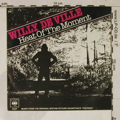 De Ville,Willy: Heat Of The Moment ( Crusing ), CBS(CBS 8527), NL, 1980 - 7inch - T1690 - 5,00 Euro