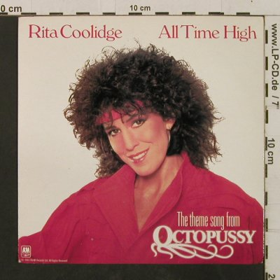 Octopussy - Coolidge,Rita: All Time High/All Time High (Inst.), AM(AM 007), UK, 1983 - 7inch - T2365 - 3,00 Euro