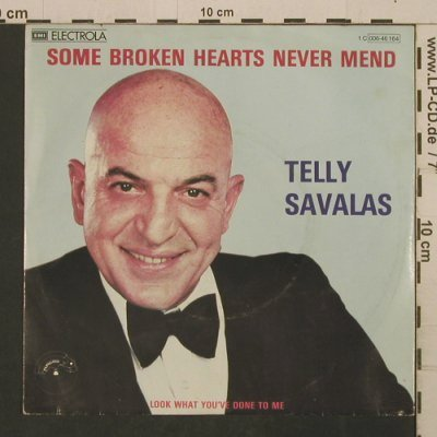 Savalas,Telly: Some Broken Hearts Never Mend, Papagayo(006-46164), D, 1980 - 7inch - T2722 - 2,50 Euro