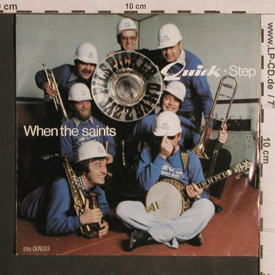 Pilspicker Jazzband: When the saints/Quick-Step, bis(bis 017633), D,  - 7inch - T5073 - 2,50 Euro