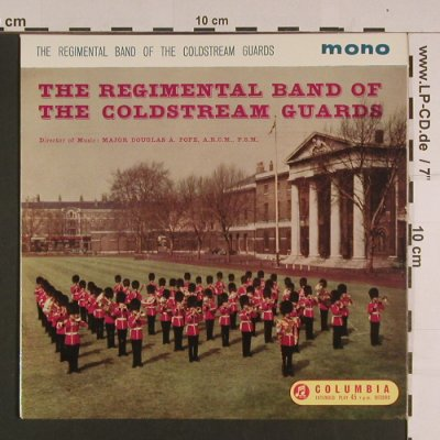 Regimental Band Of The Goldstream: Guards. Major Douglas A. Pope, Columbia(SEG 8073), UK, Mono,  - EP - S7638 - 3,00 Euro