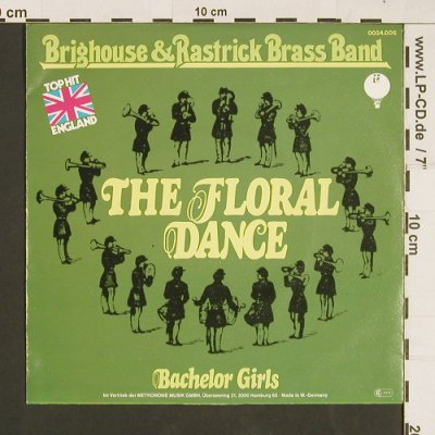 Brighthouse & Rastrick Brass Band: The Floral Dance / Bachelor Girl, Transatlantic/Metron.(0034.006), D, 1976 - 7inch - S9488 - 3,00 Euro