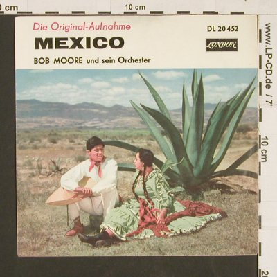 Moore,Bob & Orch.: Mexico / Hot Spot, London(DL 20 452), D,  - 7inch - S9490 - 3,00 Euro