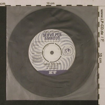 Helsinki Police Band: ServoPer Amikeco, NoCover, Tuomissaari(KT 14/15), SF, 1978 - 7inch - T1125 - 3,00 Euro
