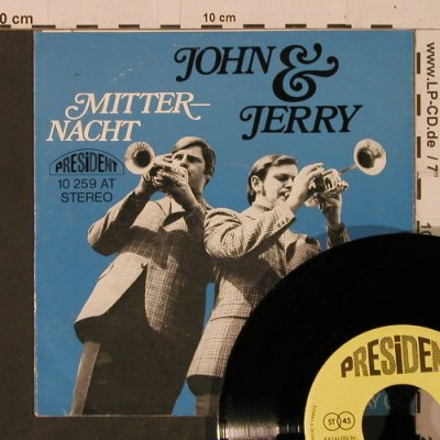 John & Jerry: Mitternacht / Years May Come..., President(10 259 AT), D,  - 7inch - T2456 - 3,00 Euro