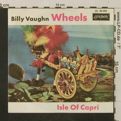 Vaughn,Billy: Wheels / Isle Of Capri, London(DL 20 385), D,  - 7inch - T2969 - 3,00 Euro