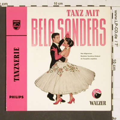 Sanders,Bela: Tanz mit, Tanzserie - Walzer, Philips(423 281 PE), D, 1694 - EP - T303 - 4,00 Euro
