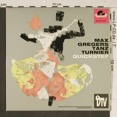 Greger, Max: Tanzturnier: Quickstep, R stoc, Polydor / DTV(50 104), D, 1963 - EP - T672 - 3,00 Euro