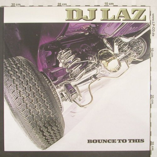 DJ Laz: Bounce To This, EW(0927-41488-0), D, 01 - LP - A1051 - 4,00 Euro