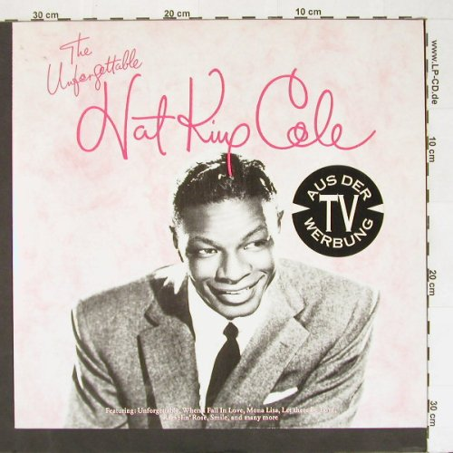 Cole,Nat King: The Unforgettable,Dig.Rem., Capitol(7 98663 1), D, 91 - LP - A1436 - 5,00 Euro