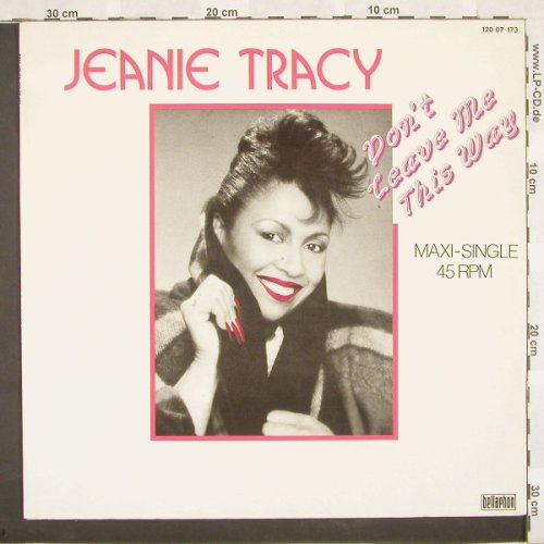 Tracy,Jeanie: Don't Leave Me This Way*2, Bellaph.(120 07 173), D, 85 - 12inch - A2708 - 4,00 Euro