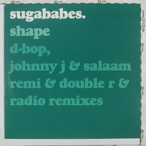 Sugarbabes: Shape of my Heart*5, Universal(), EU, 03 - 12inch - A649 - 4,00 Euro