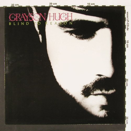Hugh,Grayson: Blind To Reason, RCA(PL90303), D, 88 - LP - A6615 - 5,50 Euro
