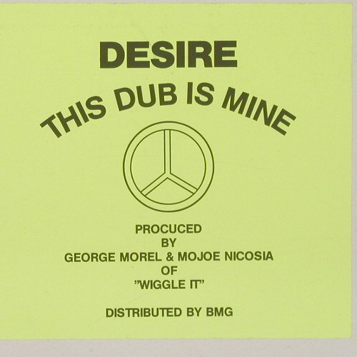 Desire: The Dub Is Mine,4 Tr.Muster+Facts, BMG(), D,  - 12inch - A7230 - 4,00 Euro