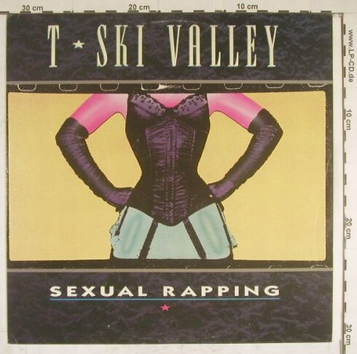 T-Sky Valley: Sexual Rapping*2, Teldec(6.20727 AE), D, 83 - 12inch - A9961 - 5,00 Euro