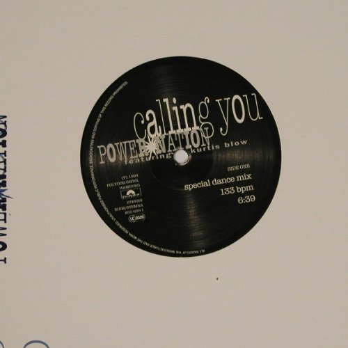 Power Nation  Feat.Kurtis Blow: Calling You*2, sp.da.mx, FLC, Polydor(), UK, 94 - 12inch - B4296 - 1,50 Euro