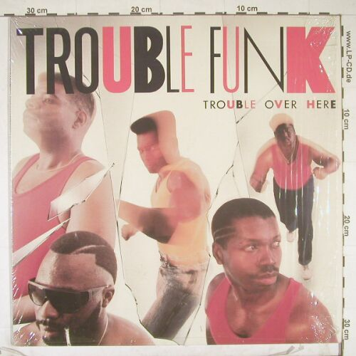 Trouble Funk: Trouble Over Here, co, Island(90608-1), US, 1987 - LP - B5589 - 5,00 Euro