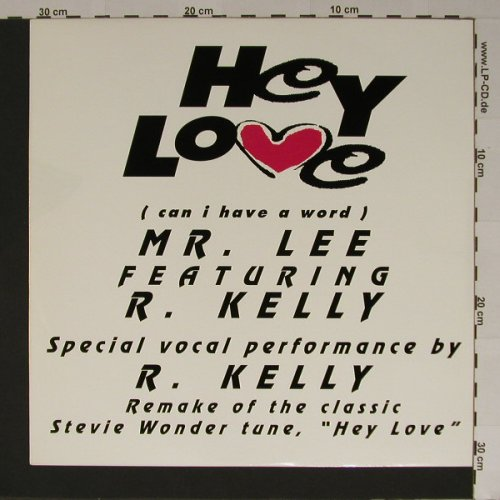 Mr. Lee f. R.Kelly: Hey Love, Jive(T 298), UK, 92 - 12inch - B5855 - 3,00 Euro