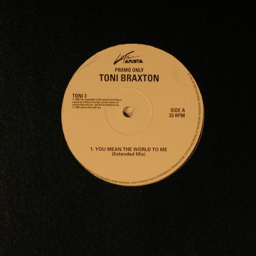 Braxton,Toni: You mean the world to me+2,Promo, LaFace(Toni3), , LC, 94 - 12inch - B5992 - 4,00 Euro