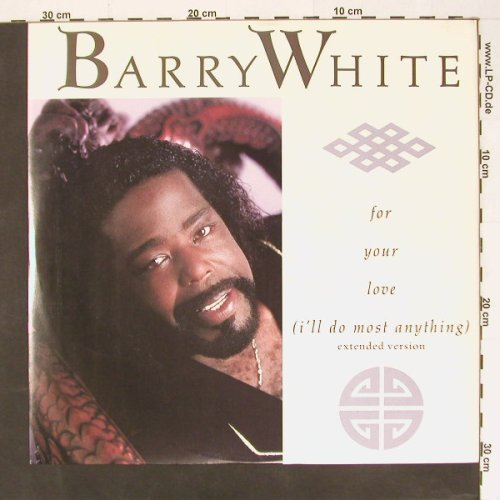 White,Barry: For your Love(...)+2, AM(392 278-1), D, 87 - 12inch - B8440 - 4,00 Euro