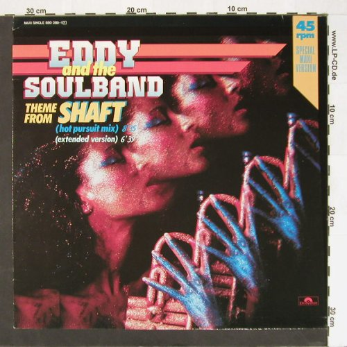 Eddy and the Soulband: Theme From Shaft *2, Polydor(880-089-1), D, 84 - 12inch - B8701 - 3,00 Euro