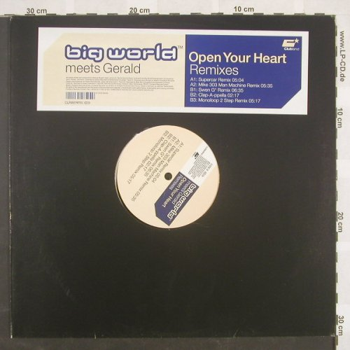Big World meets Gerald: Open Your Heart*5, Clubland(), D, 01 - 12inch - B8814 - 4,00 Euro