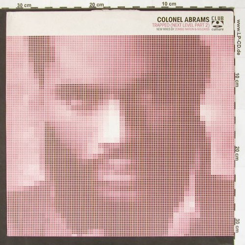 Colonel Abrams: Trapped(Next Level Part 2)*3, DeepCultur(), D,m-/vg+, 02 - 12inch - B8907 - 2,50 Euro