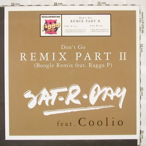 Sat-R-Day feat.Coolio: Don't Go Remix Part II*4, ZYX(), D, 03 - 12inch - B9187 - 4,00 Euro