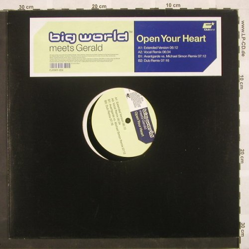Big World meets Gerald: Open Your Heart*4, Clubland(), D, 01 - 12inch - B9193 - 3,00 Euro