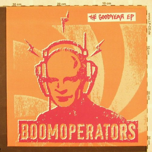 Boomoperators: The Goodyear EP,10 Tr., FairDeal(), D, 01 - 12inch - B9433 - 5,00 Euro