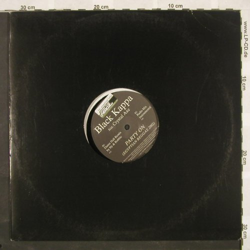 Black Kappa feat.Crystal Axe: Party On*4, Ariola(), D, 02 - 12inch - B9463 - 3,00 Euro