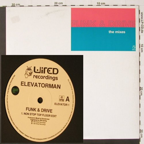"Funk & Drive: The Mixes,*4, Wired rec.(), , 94 - 12""*2 - C2181 - 4,00 Euro"