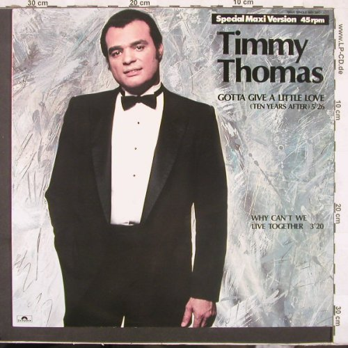 Thomas,Timmy: Gotta Give A Little Love+1, Polydor(881 390-1), D, 84 - 12inch - C2658 - 2,50 Euro
