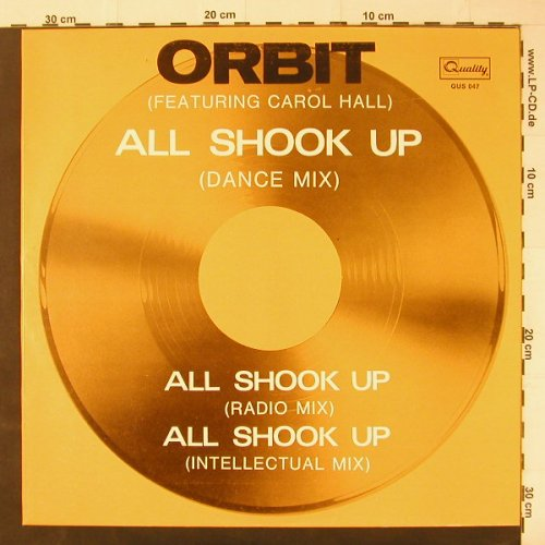 Orbit feat. Carol Hall: All Shook Up *3, Quality(QUS 047), D, 83 - 12inch - C2961 - 2,50 Euro