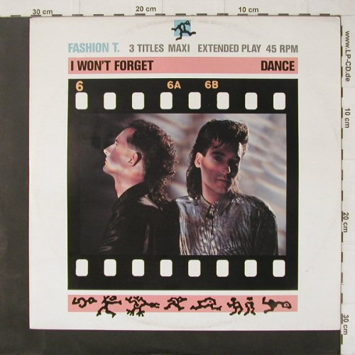 Fashion T.: I Won't Forget*2+1, Teldec(6.20570 AE), D, 1986 - 12inch - C4397 - 3,00 Euro