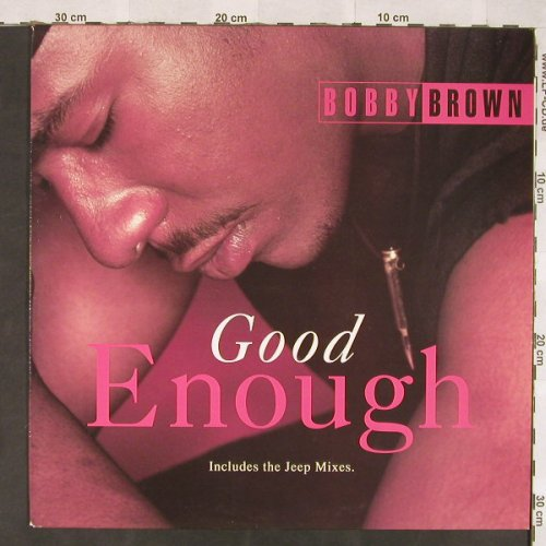 Brown,Bobby: Good Enough*3, MCA(MCT 30090), NL, 1992 - 12inch - C5925 - 3,00 Euro