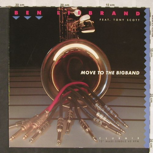 Liebrand,Ben f.Tony Scott: Move To The Bigband*3, Epic(656176 6), NL, 1990 - 12inch - C5934 - 3,00 Euro