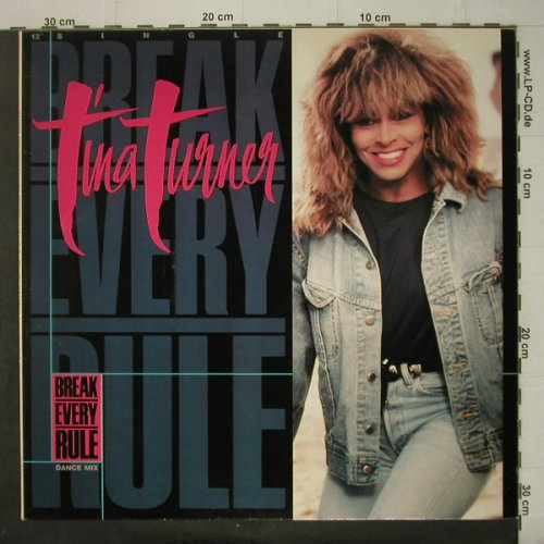 Turner,Tina: Break Every Rule*3, dance mix, Capitol(20 1799 6), EEC, 1986 - 12inch - C6838 - 3,00 Euro