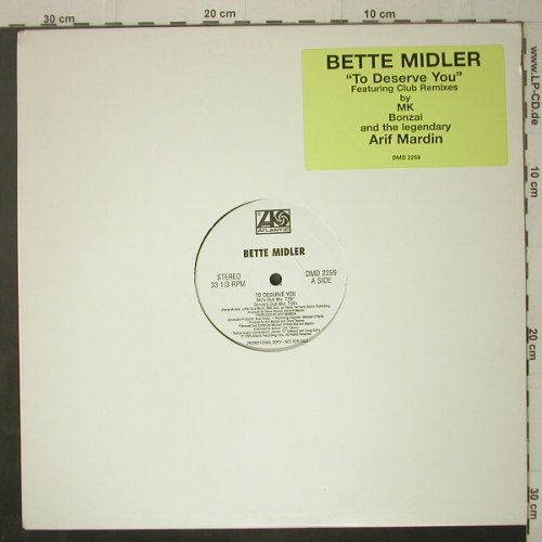 Midler,Bette: To Deserve You*5,LC, Promo, Atlantic(DMD 2259), , 1995 - 12inch - C7021 - 7,50 Euro