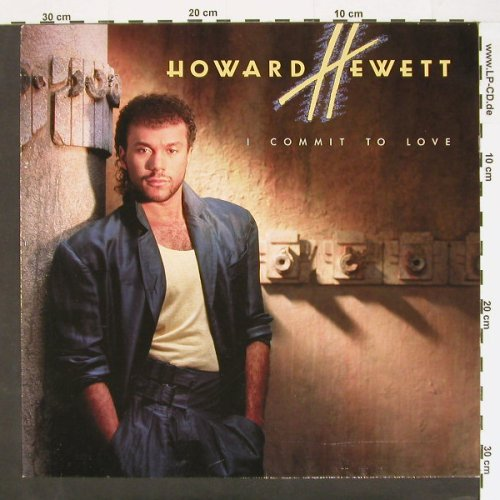 Hewett,Howard: I Commit to Love, Elektra(960 487-1), D, 86 - LP - C781 - 5,00 Euro