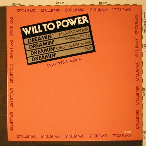 Will To Power: Dreamin' *4, Epic(651039 6), NL, 1987 - 12inch - C7910 - 3,00 Euro