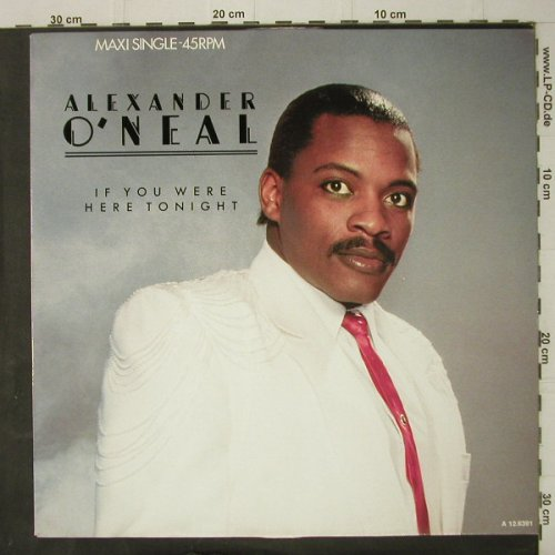 O'Neal,Alexander: If You Were Here Tonight*2+1,m-/vg+, Tabu(A 12.6391), NL, 1985 - 12inch - C7913 - 1,50 Euro